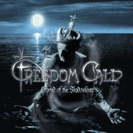 CD Freedom Call : Legend Of The Shadowking