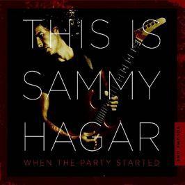 CD Sammy Hagar : This Is Sammy Hagar (When The Party Started)