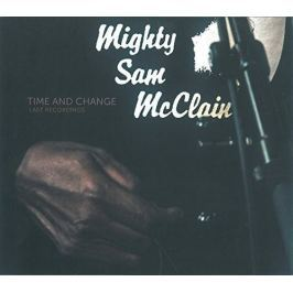 CD Mighty Sam Mcclain : Time And Change
