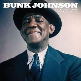 Bunk Johnson : Rare & Unissued Masters Vol.1 1943-1945