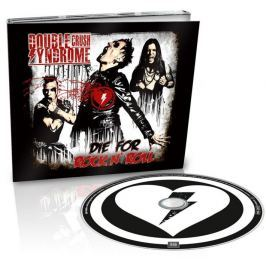 CD Double Crush Syndrome : Die For Rock N Roll