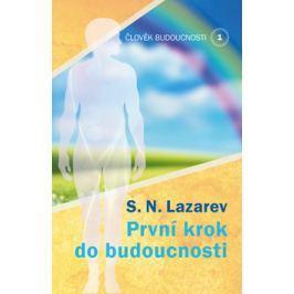 První krok do budoucnosti - Lazarev, S.N.