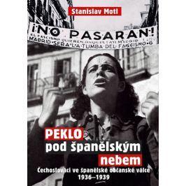 Michal Rybka-RYBKA PUBLISHERS Peklo pod španělským nebem - Čechoslováci ve španělské občanské válce 1936-1939