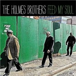CD Holmes Brothers : Feed My Soul