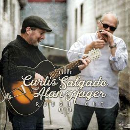 CD Curtis Salgado & Alan Hager : Rough Cut
