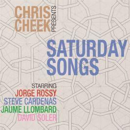CD Chris Cheek : Saturday Songs