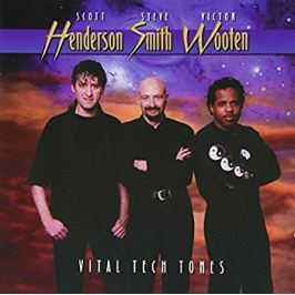 CD Henderson/Smith/Wooten : Vital Tech Tones