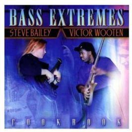 CD Steve Bailey / Victor Wooten : Bass Ectremes 2