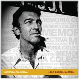 CD Lalo Zanelli / Ombu : Memoria Colectiva