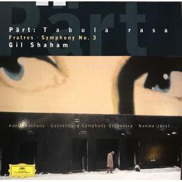 Part-shaham - Tabula Rasa / Fratres / Symfonie 3. LP
