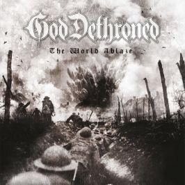 CD God Dethroned ?: The World Ablaze