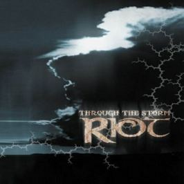 CD Riot : Through The Storm