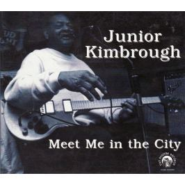 CD Junior Kimbrough ?: Meet Me In The City