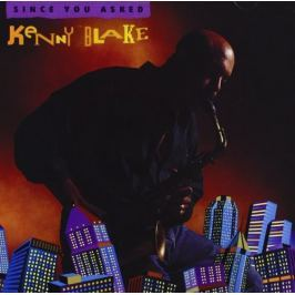 CD Kenny Blake : Since You Asked