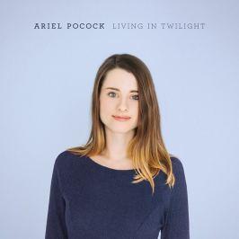 CD Ariel Pocock : Living In Twilight