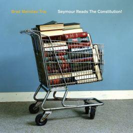 CD Brad Mehldau Trio : Seymour Reads The Constitution!