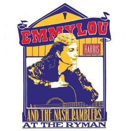 CD Emmylou Harris And The Nash Ramblers : At The Ryman