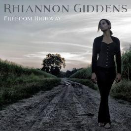 Rhiannon Giddens : Freedom Highway LP