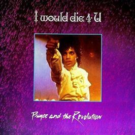 Prince : I Would Die 4 U LP