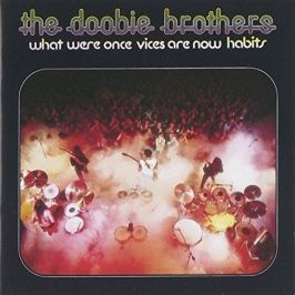 CD Doobie Brothers : What Were Once Vices