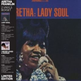 Aretha Franklin : Lady Soul/i Never Loved A Man The Way I Loved You LP