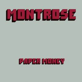 Montrose : Paper Money / deluxe Edition LP
