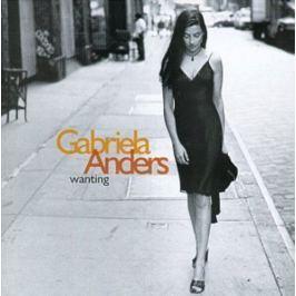CD Gabriela Anders : Wanting