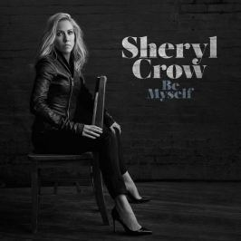 Sheryl Crow : Be Myself LP