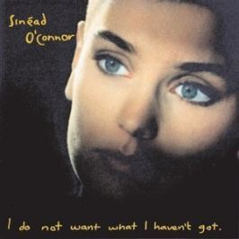 CD Sinead O'Connor : I Do Not Want I Heaven't