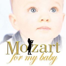 CD Wolfgang Amadeus Mozart : Mozart For My Baby