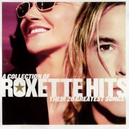 CD Roxette : A Collection Of Roxette Hits (Their 20 Greatest Songs!)