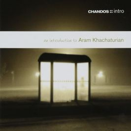CD Aram Khachaturian : An introduction to Aram Khachaturian