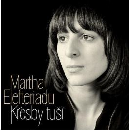 CD Martha Elefteriadu : Kresby tuší