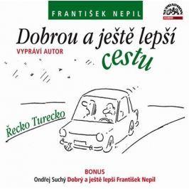 CD Dobrou a ještě lepší cestu /Řecko - Turecko/ (František Nepil)