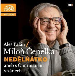 CD Nedělňátko aneb s Cimrmanem v zádech (Čepelka Miloň / Palán Aleš)