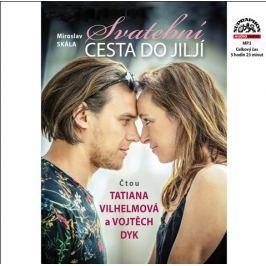 MP3 Miroslav Skála : Svatební cesta do Jiljí (Dyk Vojta, Vilhelmová Tatiana)