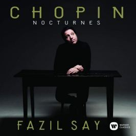 CD Chopin : Nocturnes (Fazil Say)