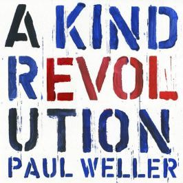 CD Paul Weller : A Kind Revolution