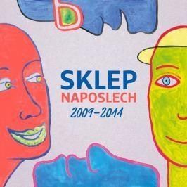 CD Divadlo Sklep : Sklep Naposlech 2009-2011