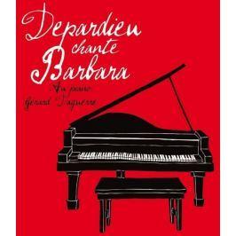 CD Gérard Depardieu : Depardieu chante Barbara