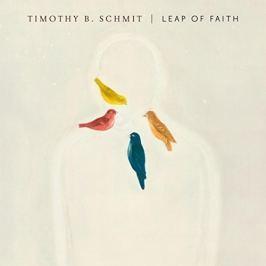 Timothy B. Schmit : Leap Of Faith LP