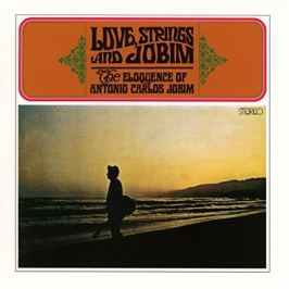 CD Antonio Carlos Jobim : Love Strings & Jobim