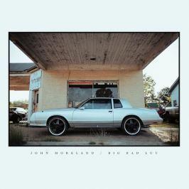 CD John Moreland : Big Bad Luv