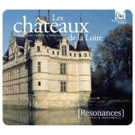 CD VA - Chateaux De La Loire (Resonances)
