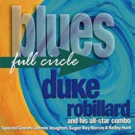 CD Duke Robillard : Blues Full Circle