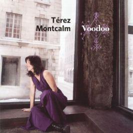 CD Terez Montcalm : Voodoo