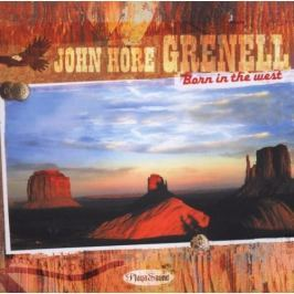 CD John Hore Grenell : Born In The West