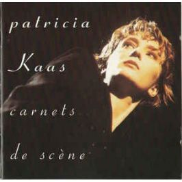 CD Patricia Kaas : Carnets De Scene