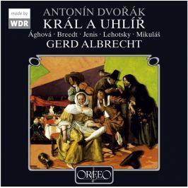 CD Antonín Dvořák :  Král A Uhlíř (Albrecht)