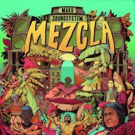 Maku Soundsystem : Mezcla LP